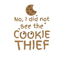 No, I did not see the cookie thief cute choc chip biscuit Photographic Print