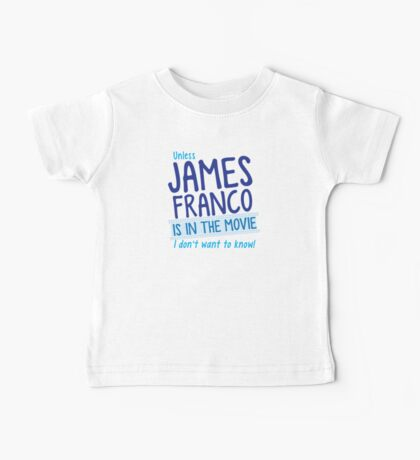 Unless JAMES FRANCO is in the movie I don't want to know! Baby Tee