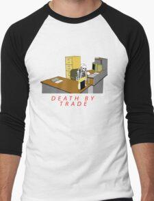 death by trade office worker Men's Baseball ¾ T-Shirt