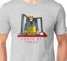 death by trade drive thru worker Unisex T-Shirt