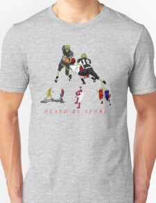 death by sport pro sports T-Shirt