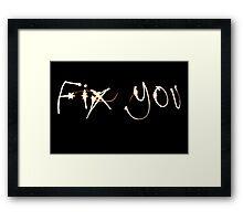 Fix Me Part 4 Framed Print