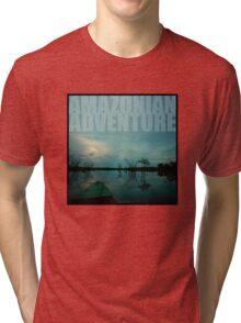 amazonian adventure Tri-blend T-Shirt