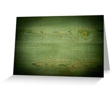 Green toned board texture abstract  Greeting Card