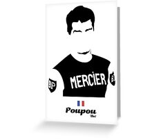 Poupou - Bici* Legendz Collection Greeting Card
