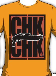 CHK**CHK T-Shirt
