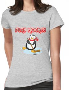 play hockey penguin Womens Fitted T-Shirt