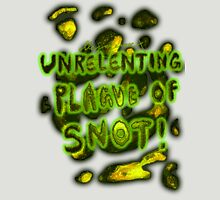 'Unrelenting Plague of Snot' Womens Fitted T-Shirt