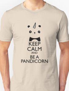 keep calm and be pandicorn Unisex T-Shirt
