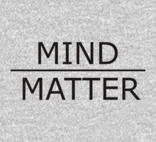 Mind Over Matter by heymeatballhead