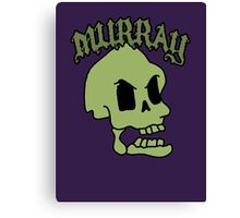Murray! The laughing skull Canvas Print