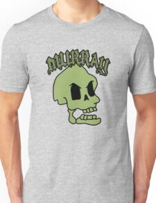 Murray! The laughing skull Unisex T-Shirt