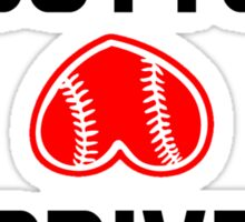 Baseball Butts Drive Me Nuts Sticker