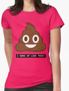 Woke Up like S Womens Fitted T-Shirt