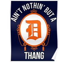 Nothin But A D Thang Poster