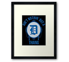 Nothin' But A D Thang - Lions Framed Print