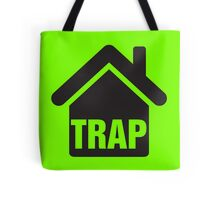 Trap house Tote Bag