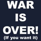 War is Over by Jeff Newell