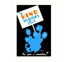 Be Kind To Books Club - Vintage 1930s Reading Poster Art Print