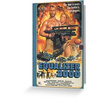 Equalizer 2000 Greeting Card