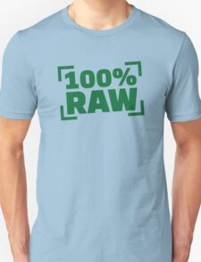 100% Raw food Unisex T-Shirt