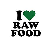 I love raw food Photographic Print