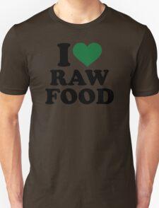 I love raw food Unisex T-Shirt