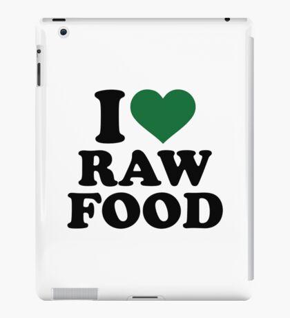 I love raw food iPad Case/Skin
