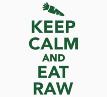 Keep calm and eat raw food One Piece - Short Sleeve