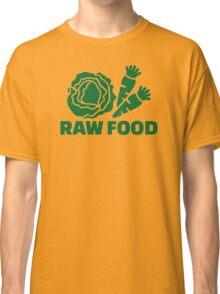 Raw food Classic T-Shirt
