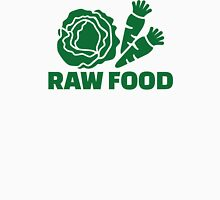 Raw food Unisex T-Shirt