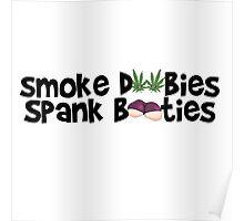 Smoke Doobies, Spank Booties. Poster