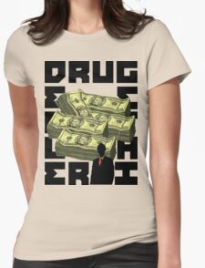 DRUG DEALER***GET HI Womens Fitted T-Shirt