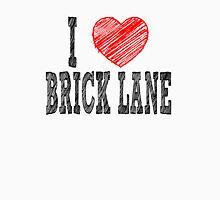 i love brick lane Unisex T-Shirt