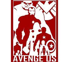 Avenge Us Photographic Print