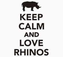 Keep calm and love Rhinos Kids Clothes