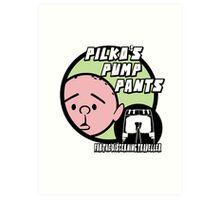 Karl Pilkington - Pilkos Pump Pants Art Print