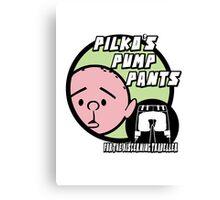 Karl Pilkington - Pilkos Pump Pants Canvas Print