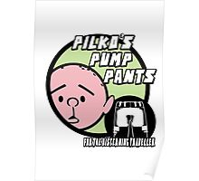 Karl Pilkington - Pilkos Pump Pants Poster