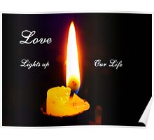 Love lights up Our Life Poster