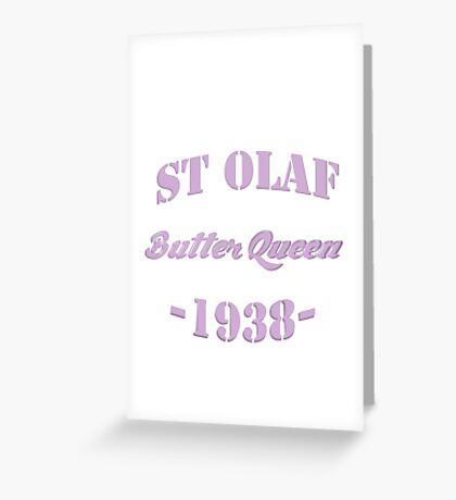 St Olaf Butter Queen Greeting Card