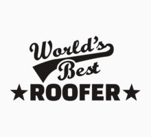 World's best roofer Kids Clothes