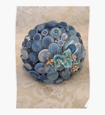 Something Blue: ButtonBelleBridal Bouquet Poster