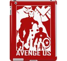 Avenge Us iPad Case/Skin