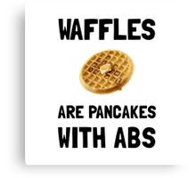 Waffles Abs Canvas Print