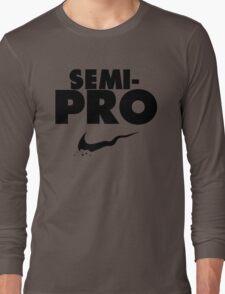 Semi-Pro - Nike Parody (Black) Long Sleeve T-Shirt