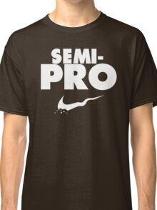 Semi-Pro - Nike Parody (White) Classic T-Shirt