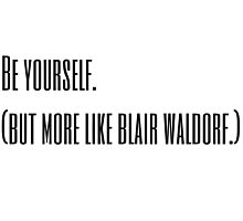 Blair Waldorf Photographic Print