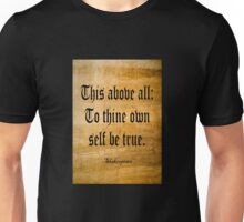 To Thine Own Self Be True (Weathered Version) Unisex T-Shirt