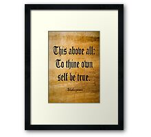 To Thine Own Self Be True (Weathered Version) Framed Print